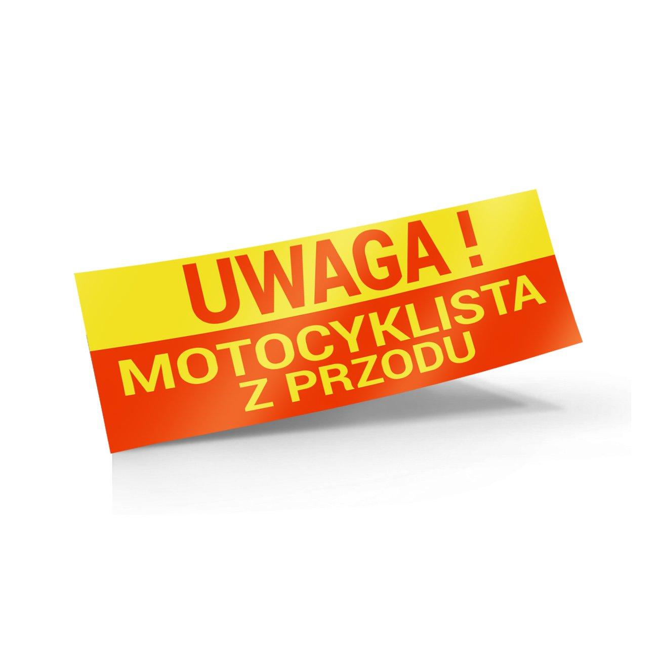 naklejka uwaga motocyklista z przodu